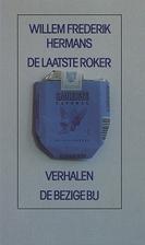 De laatste roker by Willem Frederik Hermans