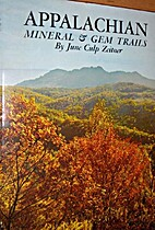 Appalachian Mineral & Gem Trails by June…