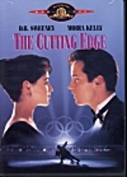 The cutting edge [film] by Paul M. Glaser