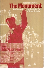 Monument: Story of the Socialist Party of…