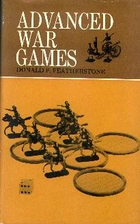 Advanced war games by Donald F. Featherstone