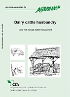 Dairy cattle husbandry (Agrodok-series No.…