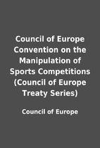 Council of Europe Convention on the…
