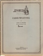 Card-weaving by Mary Meigs Atwater