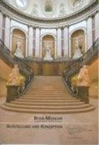 Bode Museum: Vormals Kaiser Friedrich Museum…