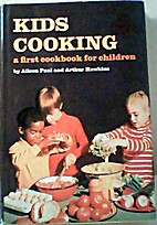 Kids Cooking : A First Cookbook for Children…