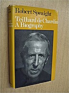 The life of Teilhard de Chardin by Robert…
