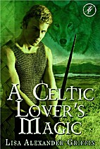 A Celtic Lover's Magic by Lisa…