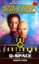 The Q Continuum: Q-Space by Greg Cox