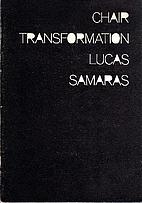 Chair transformation by Lucas Samaras