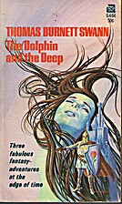 The Dolphin and the Deep by Thomas Burnett…