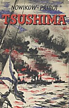 Tsushima by A.S.: Nowikow-Priboi