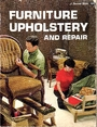 Furniture Upholstery and Repair (Sunset Do-it-yourself Books) - James B Johnstone