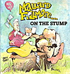 Mallard Fillmore...on the Stump by Bruce…