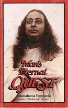Man's Eternal Quest: Collected Talks…