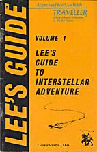 Lee's Guide to Interstellar Adventure,…