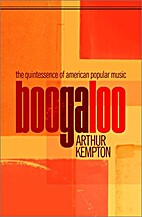 Boogaloo: The Quintessence of American…