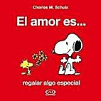 AMOR ES REGALAR ALGO ESPECIAL, EL by Charles…
