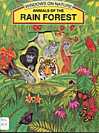 Animal of the Rain Forest (Window On Nature)…
