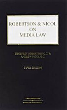 Robertson and Nicol on Media Law by Geoffrey…