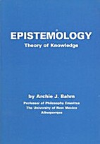 Epistemology: Theory of Knowledge by Archie…
