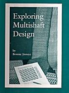 Exploring Multishaft Design by Bonnie Inouye