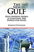 The New Gulf - How Modern Arabia is Changing…