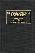 United empire loyalists : enquiry into the…