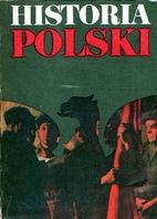 Historia Polski. [4], 1864-1948 by Józef…