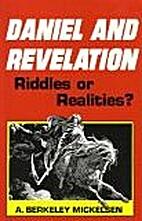 Daniel & Revelation: Riddles or realities?…