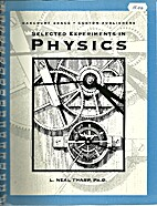 Selected Experiments in Physics by L. Neal…