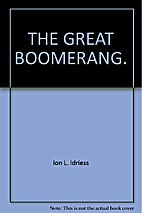 The great boomerang by Ion L. Idriess