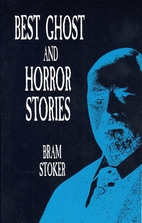 Best Ghost and Horror Stories by Bram Stoker