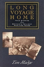 Long Voyage Home: True Stories from…