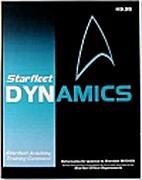 Starfleet Dynamics: A Starfleet Academy…
