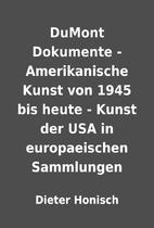 DuMont Dokumente - Amerikanische Kunst von…