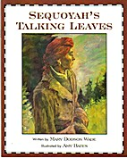 Sequoyah's Talking Leaves (Waterford…