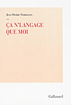 Ça n'langage que moi by…