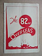 The 82nd Overseas. by Lt. Manual Goldberg
