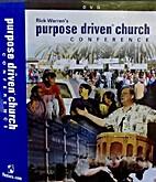 Purpose Driven Church Conference: A…