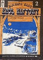 Król naftowy by Karol Kay