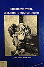Children's story: Children in criminal…