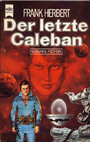 Der letzte Caleban. - Frank Herbert
