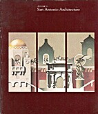 A Guide to San Antonio Architecture by Chris…