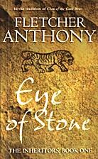 Eye of Stone by Fletcher Anthony