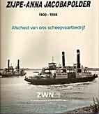 Zijpe-Anna Jacobapolder, 1900-1988 :…