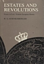 Estates and Revolutions : Essays in Early…