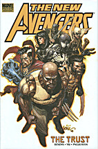 The New Avengers: The Trust by Brian Michael…