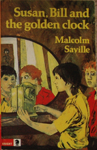 Susan, Bill and the golden clock by Malcolm…