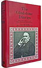 The Gladstone Diaries : With Cabinet Minutes…